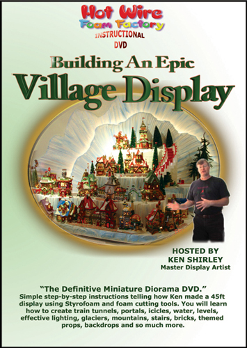 Building An Epic Village Display DVD